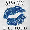 Spark: Electric Series, Book 2 Audiobook by E. L. Todd Narrated by Michael Ferraiuolo, Lia Langola
