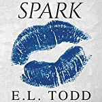 Spark: Electric Series, Book 2 | E. L. Todd