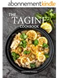 The Tagine Cookbook: Recipes for Tagines and Moroccan Dishes (English Edition)