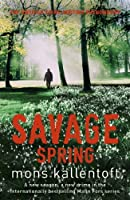 Savage Spring: Malin Fors 4