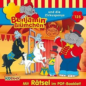 Benjamin Blümchen und die Zirkusponys (Benjamin Blümchen 125) Hörspiel
