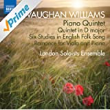 Vaughan Williams: Piano Quintet, Quintet in D Major, & 6 Studies in English Folk Song
