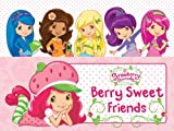 Berry Sweet Friends (Strawberry Shortcake)