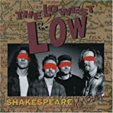 Shakespeare My Butt . . .  - The Lowest of the Low
