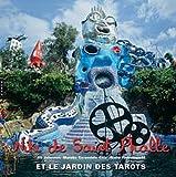 echange, troc Jill Johnston, Marella Caracciolo Chia - Niki de Saint-Phalle et le jardin des tarots