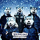 Memories-MAN WITH A MISSION