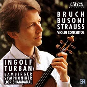 Violin Concertos: Bruch / Busoni / Strauss