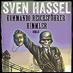 Kommando Reichsführer Himmler (Sven Hassel-serien 10)   Sven Hassel