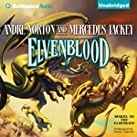 Elvenblood: Halfblood Chronicles, Book 2 (       UNABRIDGED) by Andre Norton, Mercedes Lackey Narrated by Aasne Vigesaa