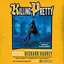 Killing Pretty: A Sandman Slim Novel (       UNABRIDGED) by Richard Kadrey Narrated by MacLeod Andrews