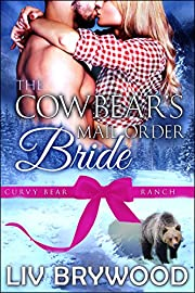 The Cowbear's Mail Order Bride: A Werebear Paranormal Romance (Curvy Bear Ranch Book 6)