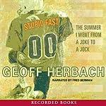 Stupid Fast | Geoff Herbach