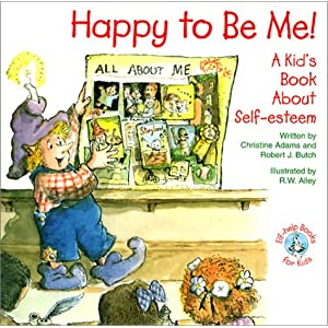 Happy to Be Me!: A Kid Book about Self-Esteem (Elf-Help Books for Kids) (Paperback)
