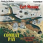 Combat Pay | Curt Messex