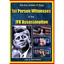 JFK Assassination 1st Person Witnesess