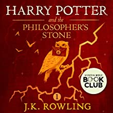 Harry Potter and the Philosopher's Stone, Book 1 | Livre audio Auteur(s) : J.K. Rowling Narrateur(s) : Stephen Fry