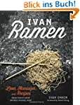 Ivan Ramen: Love, Obsession, and Reci...