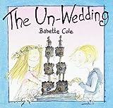 img - for The Un-Wedding book / textbook / text book