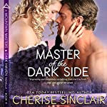 Master of the Dark Side: Mountain Masters & Dark Haven, Book 4 | Cherise Sinclair