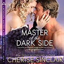 Master of the Dark Side: Mountain Masters & Dark Haven, Book 4 Audiobook by Cherise Sinclair Narrated by Kai Kennicott, Wen Ross