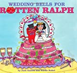 Wedding Bells for Rotten Ralph (0060275332) by Gantos, Jack