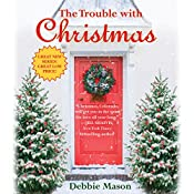 The Trouble with Christmas | Debbie Mason