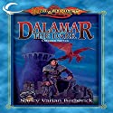 Dalamar the Dark: Dragonlance Classics, Book 2 Audiobook by Nancy Varian Berberick Narrated by Donald Corren