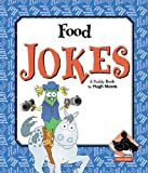 img - for Food Jokes (More Jokes!) book / textbook / text book