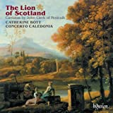 The Lion of Scotland: Cantatas by John Clerk of Penicuik