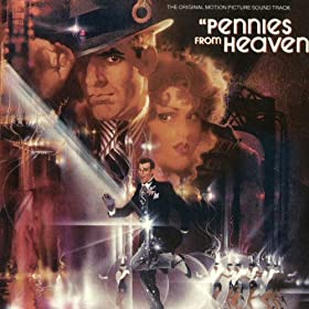 Pennies From Heaven Original Motion Picture Soundtrack