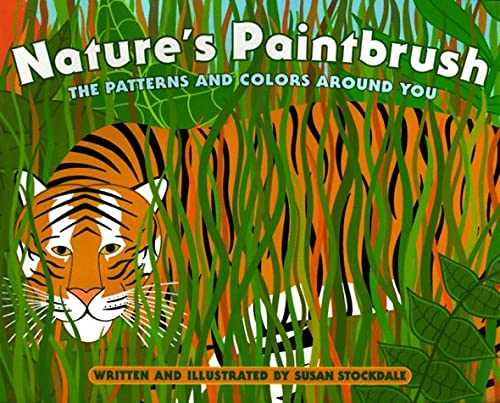 Image for Nature's Paintbrush: The Patterns and Colors Around You