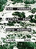 img - for Fare Forward: Letters from David Markson book / textbook / text book