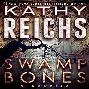 Swamp Bones: A Novella Audiobook