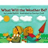 What Will the Weather Be? (Let's-Read-and-Find... Science 2)
