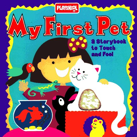 My First Pet: A Storybook To Touch And Feel front-826236