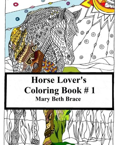 Horse Lover's Coloring Book #1 (Volume 1) PDF