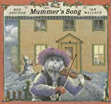 img - for The Mummer's Song book / textbook / text book