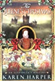 The Queene's Christmas (Elizabeth I Mysteries, Book 6) (0312301758) by Harper, Karen