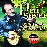 echange, troc Pete Seeger - Folk Music of the World