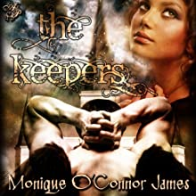 The Keepers (       UNABRIDGED) by Monique O'Connor James Narrated by Jamie Johnson
