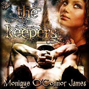 The Keepers | [Monique O'Connor James]