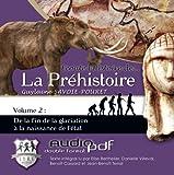 Ecoute l'histoire de la prehistoire vol. 2