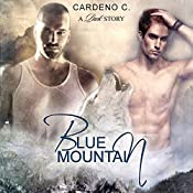 Blue Mountain: Pack Collection, Book 1 | [Cardeno C.]