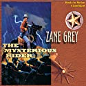 The Mysterious Rider Audiobook by Zane Grey Narrated by Jack Sondericker