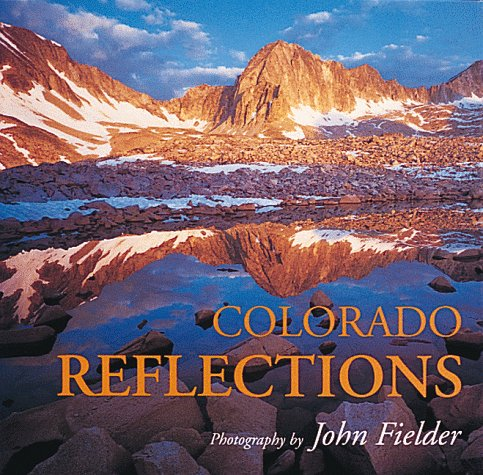 Colorado Reflections (Colorado Littlebooks)
