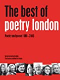 The Best of Poetry London: Poetry and Prose 1988–2013