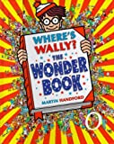 Where's Wally?: The Wonder Book (0744537495) by Handford, Martin