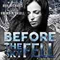 Before the Sky Fell (An Icarus Series Novella) Audiobook by Aria Michaels Narrated by Rhiannon Angell