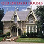 Old Ontario Houses: Traditions in Loc...