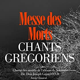 Chants grgoriens : La messe des morts